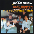 Road Show (Live) (feat. June Christy, The Four Freshmen)/Stan Kenton And His Orchestra