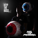 Keep The Bass - EP/Eyes Of Providence