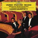Verdi / Puccini / Muzio: Works For String Quartet/Hagen Quartett