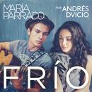 Frío (feat. Andrés Dvicio)/María Parrado