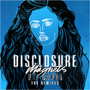 Magnets (The Remixes) (feat. Lorde)/Disclosure