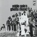 Eddie Gale's Ghetto Music/Eddie Gale