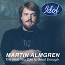 The Best You Can Is Good Enough/Martin Almgren