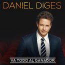 """Va Todo Al Ganador (From """"Mamma Mia"""")/Daniel Diges"""