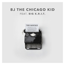 The Resume (feat. Big K.R.I.T.)/BJ The Chicago Kid