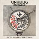 "MTV Unplugged ""Unter Dampf – Ohne Strom"" (Deluxe Version)/Unheilig"