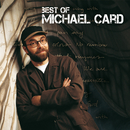 Best Of Michael Card/Michael Card