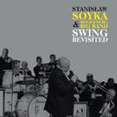 Swing Revisited (Edycja Specjalna)/Stanislaw Soyka, Roger Berg Big Band