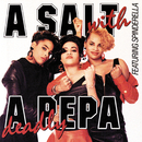 A Salt With A Deadly Pepa/Salt-N-Pepa