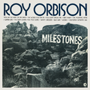 Milestones (Remastered)/Roy Orbison
