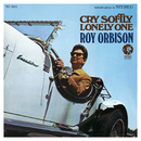 Cry Softly Lonely One (Remastered)/Roy Orbison