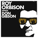 Roy Orbison Sings Don Gibson (Remastered)/ROY ORBISON