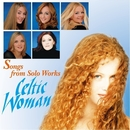 Songs From Solo Works - Celtic Woman/Celtic Woman