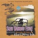The Tranquil Sound of Solo Bamboo Flute/Gusti Putu Oka