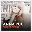 Mestaripiirros (TV-ohjelmasta SuomiLOVE)/Anna Puu