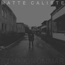 Stadsdrömmar (feat. Lamo, Alpis, Rosh, Dennis Doff, Samboii, Rawda, Flips, J-Riz)/Matte Caliste