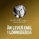 Än lever Emil i Lönneberga/Astrid Lindgren
