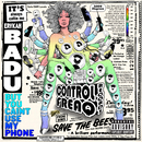 But You Caint Use My Phone(Mixtape)/Erykah Badu