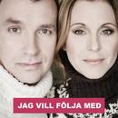 Jag vill följa med/Helen Sjöholm, Anders Widmark