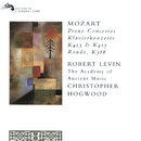 Mozart: Piano Concertos Nos. 11 & 13; Rondo in A major/Robert Levin, The Academy of Ancient Music, Christopher Hogwood