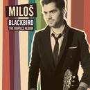 Blackbird/Milos Karadaglic