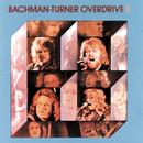 Bachman-Turner Overdrive II/Bachman-Turner Overdrive