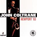 Newport '63 (Live)/John Coltrane
