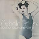 Victim Of Romance & Rarities/Michelle Phillips