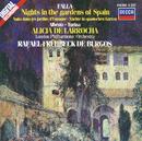 De Falla / Albéniz / Turina: Nights in the Gardens of Spain / Rapsodia Española etc./Alicia de Larrocha, London Philharmonic Orchestra, Rafael Frühbeck de Burgos
