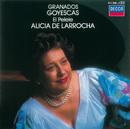 Granados: Goyescas/Alicia de Larrocha