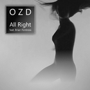 All Right (feat. Brian Fentress)/OZD