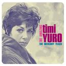 The Amazing Timi Yuro: The Mercury Years/Timi Yuro