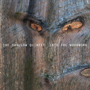 Into The Woodwork/Steve Swallow Quintet