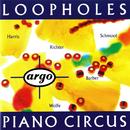 Loopholes/Piano Circus