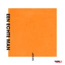 """Een Echte Man (De Originele Song Uit De Film """"Mannenharten 2"""")/Willem de Bruin, Frank Boeijen"""