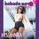 Descidinha/Babado Novo