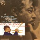 A Portrait Of Duke Ellington/Dizzy Gillespie & His Orchestra