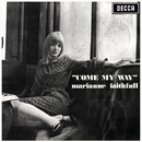 Come My Way/Marianne Faithfull