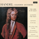 Handel: Chandos Anthems - The Lord Is My Light; As Pants the Hart/April Cantelo, Ian Partridge, The Choir of King's College, Cambridge, Academy of St. Martin in the Fields, Sir David Willcocks