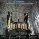 John Blow: Coronation Anthems & Symphony Anthems/The Choir of King's College, Cambridge, Academy of St. Martin in the Fields, Sir David Willcocks