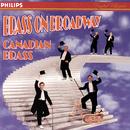 「カナディアン・ブラス/ブラス・オン・ブロードウェイ」/Canadian Brass, Star Of Indiana Drummers, Luther Henderson, Edward Metz