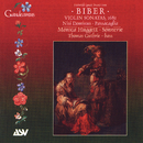 Biber: Violin Sonatas, 1681; Nisi Dominus; Passacaglia/Sonnerie, Thomas Guthrie