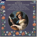 Boyce: Ode For St Cecilia's Day/The Hanover Band, Choir of New College, Oxford, Graham Lea-Cox, Patrick Burrowes, William Purefoy, Andrew Watts, Richard Edgar-Wilson, Michael George