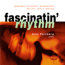 Fascinatin' Rhythm/Alan Feinberg