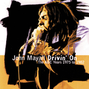 Drivin' On / The ABC Years 1975 To 1982/John Mayall