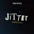 Jitter (SNBRN Remix)/Grace Mitchell