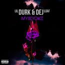 My Beyoncé (feat. Dej Loaf)/Lil Durk