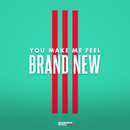 You Make Me Feel BRAND NEW/Verbal Jint, San E, Bumkey, Swings, Phantom, Kanto