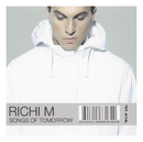 Songs Of Tomorrow/Richi M.