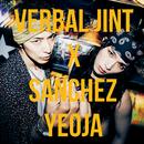 YEOJA/Verbal Jint, Sanchez